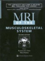 MRI of the Musculoskeletal System (Hardcover, 2nd Revised edition): John V. Crues