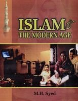 Islam and the Modern Age (Hardcover): M.H. Syed