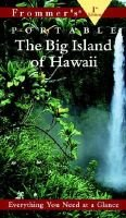 Frommer's Portable Hawaii: the Big Island, 1st EDI Tion (Paperback): Foster