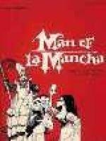 Mitch Leigh - Man of La Mancha - Vocal Selections (Paperback): Hal Leonard Publishing Corporation
