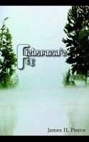 Fisherman's Fog (Paperback): James H. Pierce
