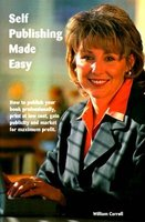 Self Publishing Made Easy (Paperback, 1st ed): William Carroll