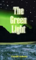 The Green Light (Paperback): Leonid Sobolev