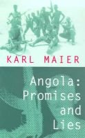 Angola - Promises and Lies (Paperback): Karl Maier