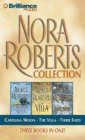 Nora Roberts Collection - Carolina Moon/The Villa/Three Fates (Abridged, Audio cassette, Abridged edition): Nora Roberts