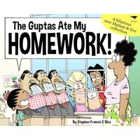 Madam & Eve 2018 - The Guptas Ate My Homework (Paperback): Stephen Francis, Rico Schacherl