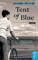 Tent of Blue (Paperback, No): Rachael Preston