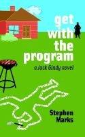 Get with the Program - A Jack Gindy Novel (Paperback): Stephen Marks