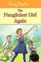 The Naughtiest Girl Again (Paperback, Centenary Edition): Enid Blyton