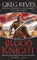 The Blood Knight (Paperback): J. Gregory Keyes