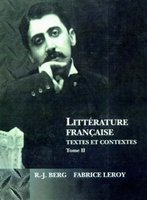 Littrature Francaise - Textes Et Contextes Tome II (Hardcover): RJ Berg, Fabrice Leroy
