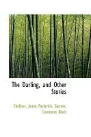The Darling, and Other Stories (Hardcover): Chekhov Anton Pavlovich
