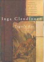 Tiger's Eye (Paperback): Inga Clendinnen