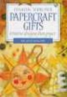 Making Your Own Papercraft Gifts - Creative Designs from Paper (Paperback, New ed): Melanie Williams