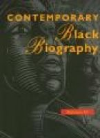 Contemporary Black Biography - Profiles from the International Black Community (Hardcover, illustrated edition): Gale Group