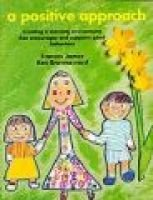 A Positive Approach (A World of Display Series) (Paperback): Frances James, Ken Brownsword