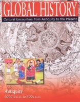 Global History - Cultural Encounters from Antiquity to the Present (Hardcover): David W.Del Testa, Florence Lemoine, John...