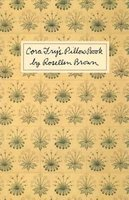 Cora Fry's Pillow Book (Paperback): Rosellen Brown