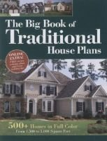 The Big Book of Traditional House Plans (Paperback): Home Planners LLC