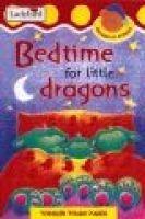 Bedtime for Little Dragons (Hardcover): Irene Yates