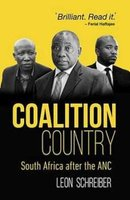 Coalition Country - South Africa After The ANC (Paperback): Leon Schreiber