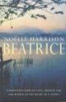 Beata Beatrice (Paperback): Noelle Harrison