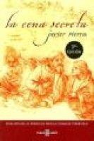 La Cena Secreta (Spanish, Paperback, 3rd): Javier Sierra