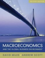 Macroeconomics and The Global Business Environment (Hardcover, 2nd Revised edition): David Miles, Andrew Scott