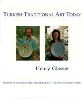 Turkish Traditional Art Today (Hardcover): Henry Glassie
