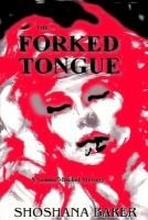 The Forked Tongue, a Sammi Mitchel Mystery (Paperback): Shoshana Barer