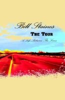The Tour (Hardcover): Bill Staines