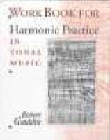 Harmonic Practice in Tonal Music - Workbook (Hardcover): Robert Gauldin