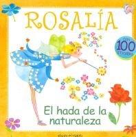 Rosalia, El Hada de La Naturaleza (Spanish, Paperback): Maria Eugenia Delia