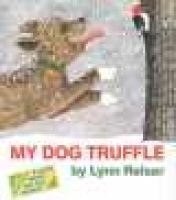 My Dog Truffle (Paperback, illustrated edition): Lynn Reiser