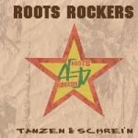 Roots Rockers - Tanzen & Schrein (CD, Imported): Roots Rockers