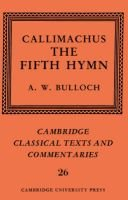 Callimachus: The Fifth Hymn - The Bath of Pallas (Hardcover): Callimachus