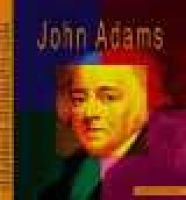 John Adams - A Photo-Illustrated Biography (Hardcover, Library binding): Muriel L Dubois