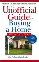 The Unofficial Guide to Buying a Home (Electronic book text, 2nd Revised edition): Alan Perlis, Beth Bradley