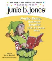 Junie B. 1st Grader Jingle Bells, Batman Smells! (P.S. So Does May) (Standard format, CD): Barbara Park