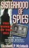Sisterhood of Spies (Hardcover): Elizabeth Mackintosh