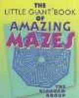 The Little Giant Book of Amazing Mazes (Paperback): The Diagram Group, Diagram Group