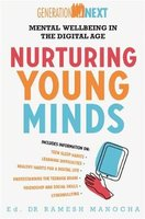 Nurturing Young Minds - Mental Wellbeing in the Digital Age (Paperback): Ramesh Manocha