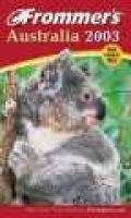 Frommer's Australia (Paperback): Marc Llewellyn, Lee Mylne