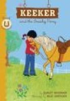 Keeker and the Sneaky Pony (Paperback): Hadley Higginson