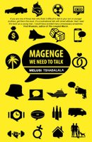 Magenge, We Need To Talk - Conversations With Black Men (Paperback): Melusi Tshabalala