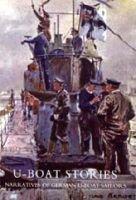 U-boat Stories - Great War (Paperback): Karl Neureuther, Claus Bergen