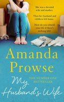 My Husband's Wife (Paperback, UK Airports ed): Amanda Prowse