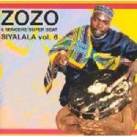 Zozo & Sangere Super Beat - Siyalala Vol. 6 (CD): Zozo & Sangere Super Beat