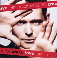 Michael Buble - Crazy Love  - CD/DVD Special Edition (CD): Michael Buble