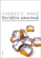 Disciplina Emocional (English, Spanish, Paperback): Charles C. Manz